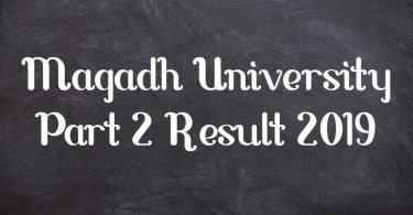 Magadh University (MU) Part 2 Result 2019