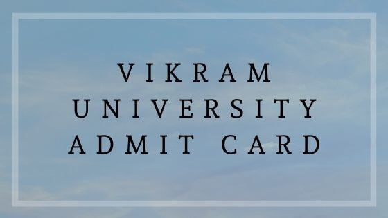 Vikram University Admit Card
