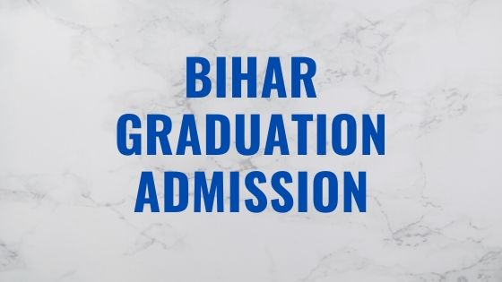 Bihar Board Graduation Admission 2020